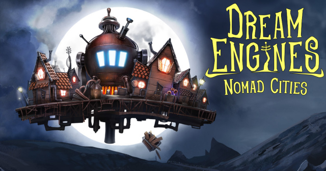 DREAM ENGINES: NOMAD CITIES REVEALS EXPLORATION AND COMBAT IN GAMEPLAY FOOTAGENews  |  DLH.NET The Gaming People